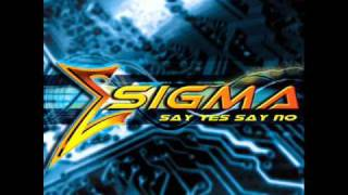 Sigma - Say Yes Say No