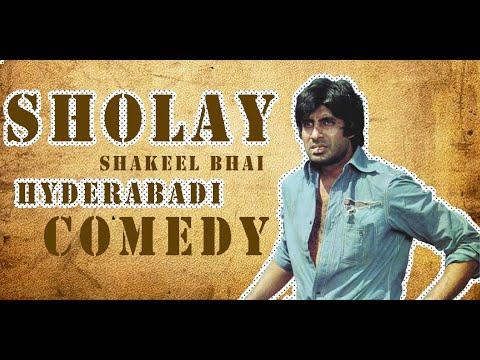 Hyderabadi Sholay Episode 1 || Shakeel Bhai