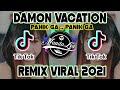 DJ DAMON VOCATION x PANIK GAK TIK TOK TERBARU FULL BASS