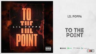 "Lil Poppa - ""To The Point""  (Evergreen Wildchild 2)"