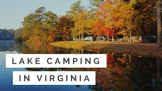 RV Life: Lake Camping in Virginia and Eating Oysters near Williamsburg