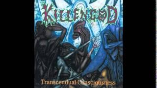Killengod - Transcendual Consciousness