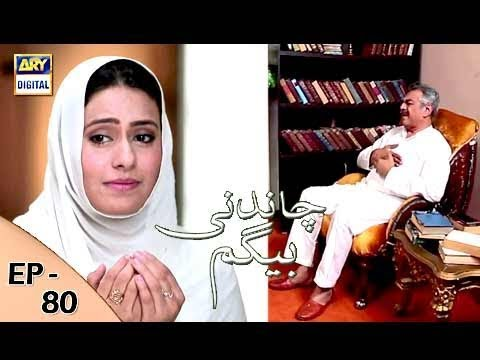 Chandni Begum - Episode 80 - 5th February 2018 - ARY Digital Drama
