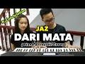 Gambar cover Dari Mata - Jaz Piano Accoustic cover