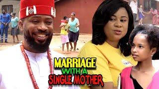 Marriage With A Single-Mother FULL Season 7&8 - New Movie' Frederick Leonard 2021 Nigerian