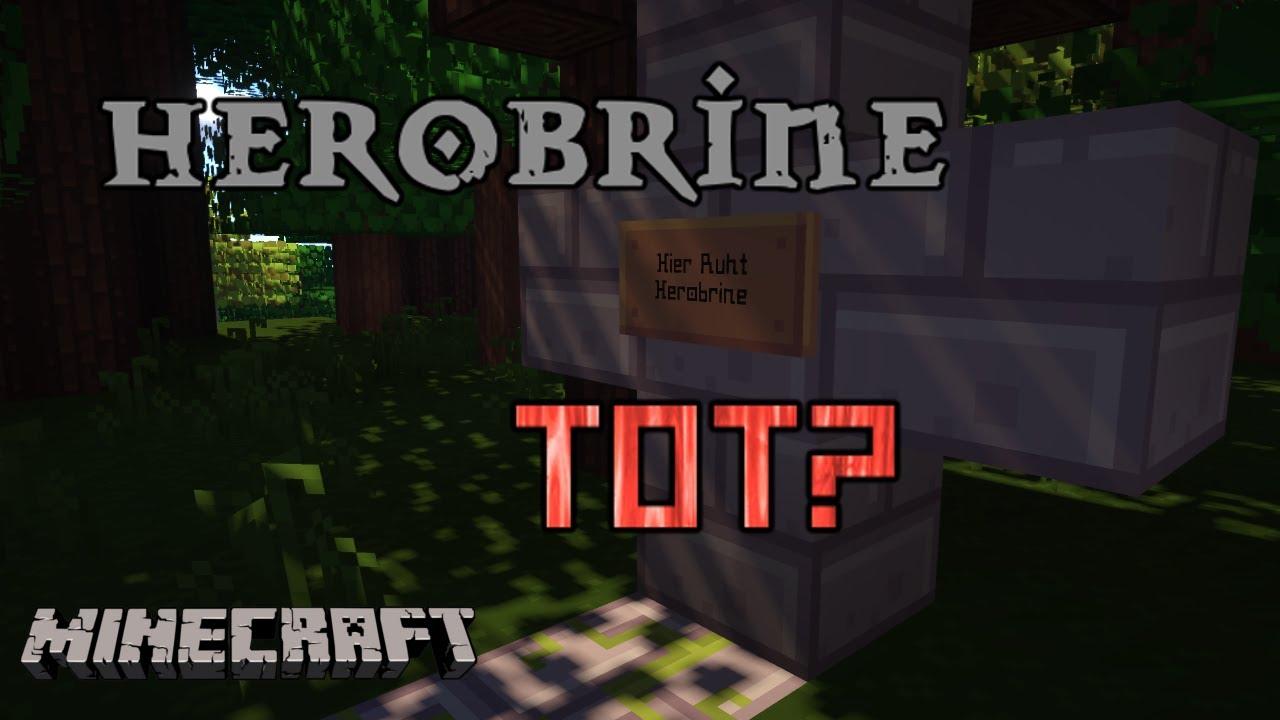 IST HEROBRINE WIRKLICH TOT? - YouTube