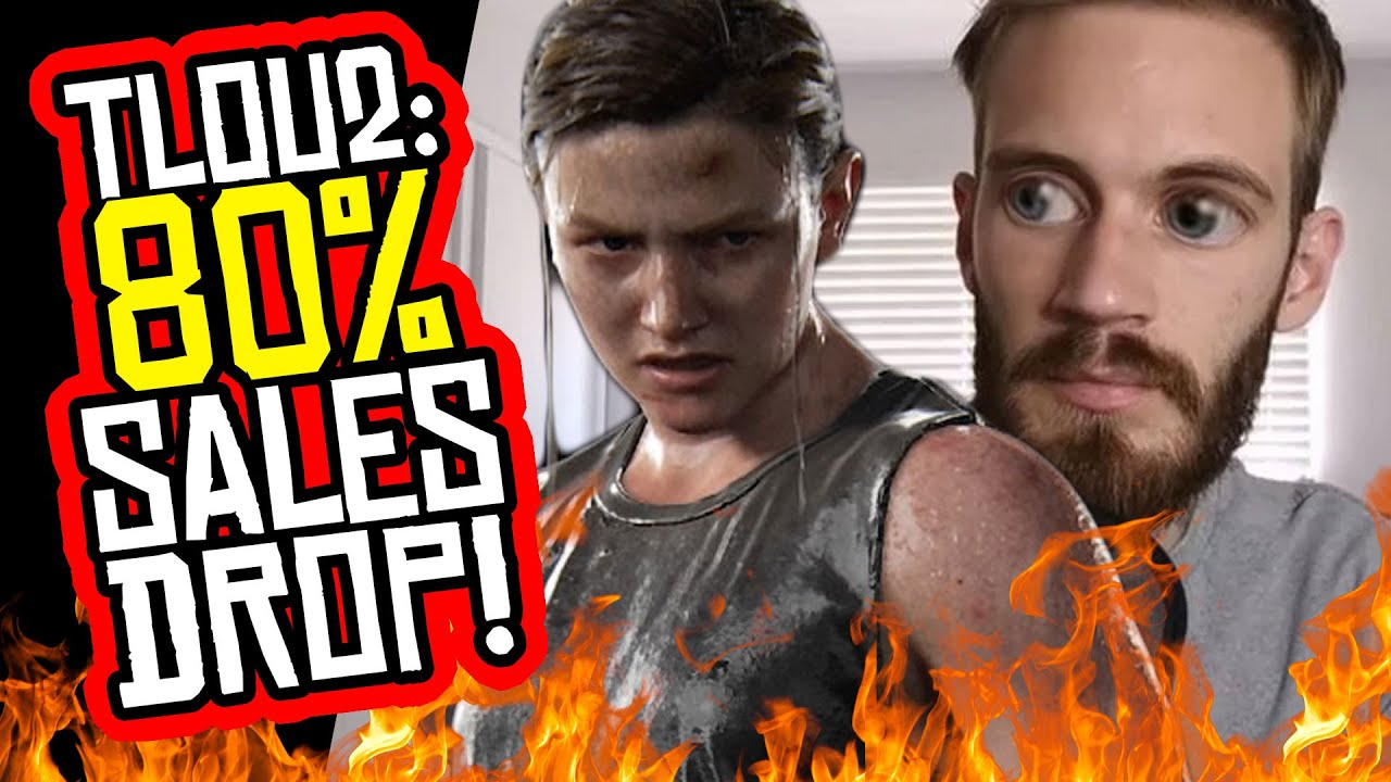 The Last of Us Part II Sales DROP 80% Week 2! PewDiePie SLAMS IT!