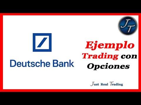 Ejemplo de Trading con Opciones en Deutsche Bank // Josan Trader