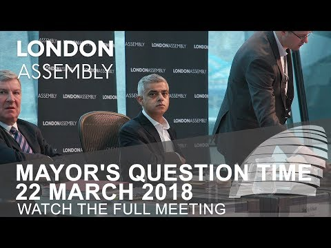 Mayor's Question Time - 22 March 2018