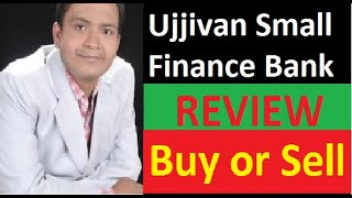 UJJIVAN SMALL FINANCE BANK Share Price Review - Buy or Sell Recommendation