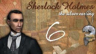 Шерлок Холмс: Загадка серебряной сережки. Сейф. Прохождение, часть 6