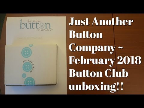 Flosstube #220 Just Another Button Company February 2018 Button Lover's Club unboxing!!