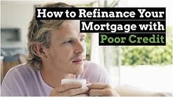 How to Refinance Your Mortgage with Poor Credit | Ask a Lender