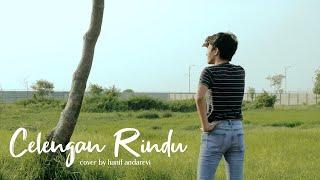 Gambar cover Celengan Rindu - Fiersa Besari (Hanif Andarevi Cover + Lyrics)