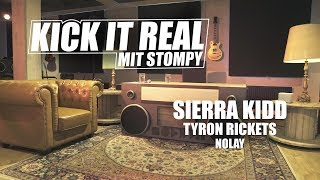 Kick it Real, Sierra Kidd, Tyron Ricketts, NoLay: Echo, Fler, Neues Maskulin Signing? Real Life