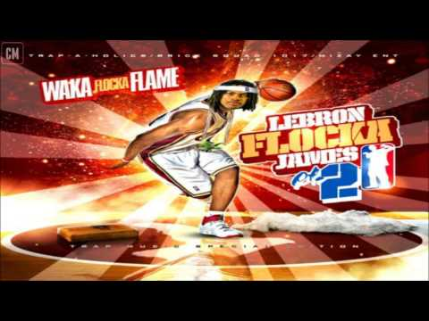 Waka Flocka Flame - Lebron Flocka James 2 [FULL MIXTAPE + DOWNLOAD LINK] [2010]