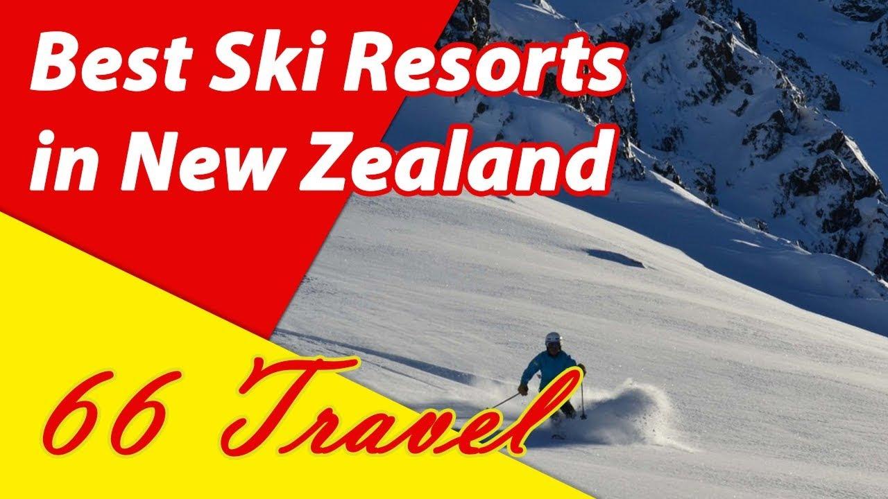 List 4 Best Ski Resorts in New Zealand | Skiing in Oceania | 66Travel