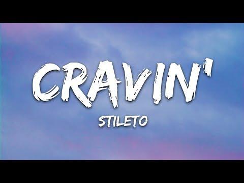 Stileto - Cravin' Feat Kendyle Paige