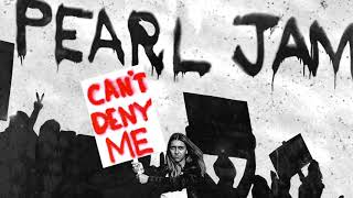 Cant Deny Me - Pearl Jam (Official Audio) YouTube Videos