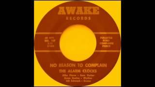 The Alarm Clocks - No Reason To Complain.