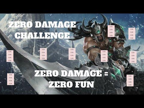 ZERO DAMAGE TRYNDAMERE CHALLENGE! [BANNABLE OFFENSE DON'T DO IT]