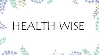 Health Wise Intro Video