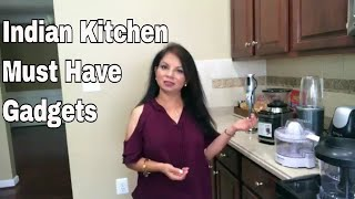 Indian Kitchen Must Have Gadgets  / Ami's Lifestyle