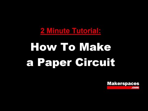 How To Make a Paper Circuit - 2 Minute Tutorial
