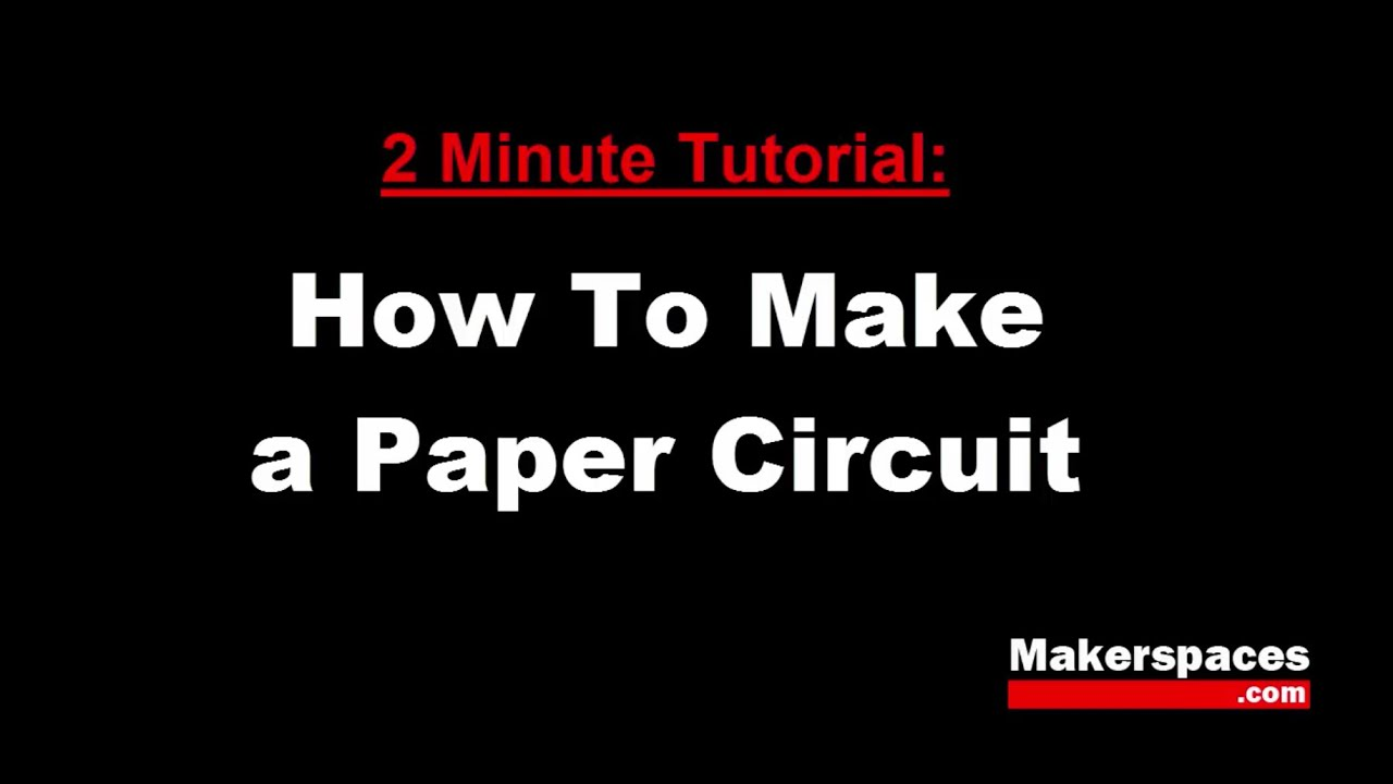 Paper Circuit Youtube Wiring Diagrams Hp Diagram Parts List For Model 191707601501 Briggsstrattonparts How To Make A 2 Minute Tutorial Rh Com Guns