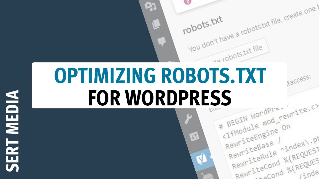 Download How to Optimize WordPress Robots.txt In 2020 - Less Is More - Robots.txt Tutorial For WordPress