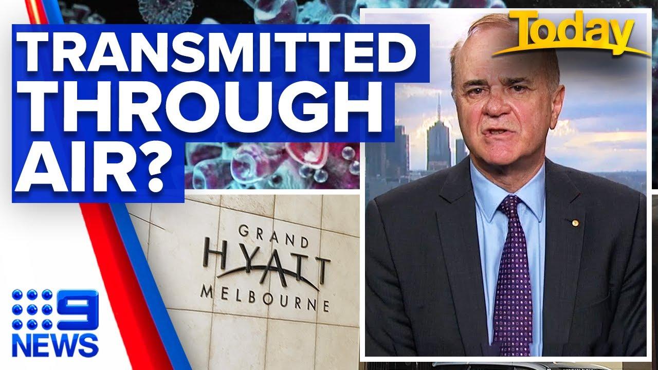 Coronavirus Fears Melbourne Hotel Outbreak Was Transmitted Through Air 9 News Australia Youtube