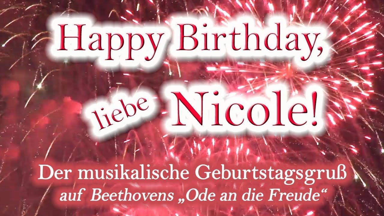 Happy Birthday Liebe Nicole Alles Gute Zum Geburtstag Youtube