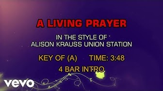 Alison Krauss - A Living Prayer (Karaoke)