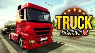Truck Simulator 2018 прохождение! Каждый водила будет схвачен и отхуячен