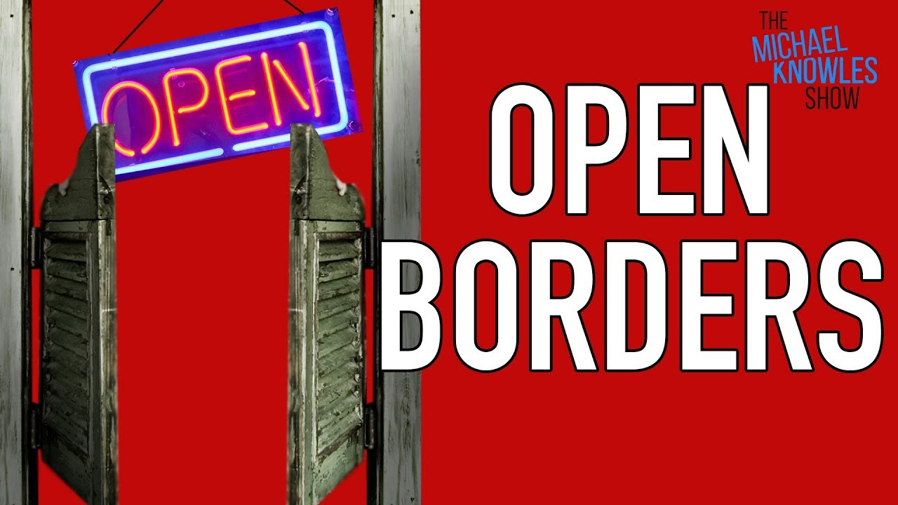 Why The Left Wants Open Borders