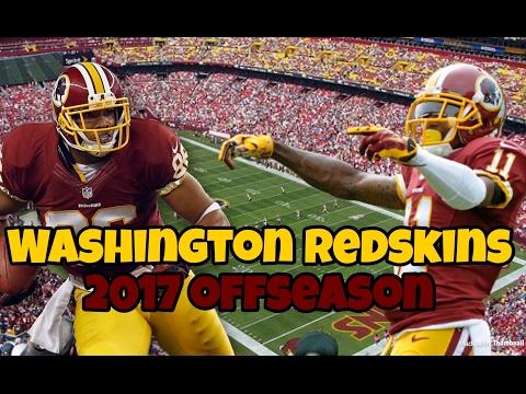 Doing the Washington Redskins 2017 Offseason   Super bowl bound?