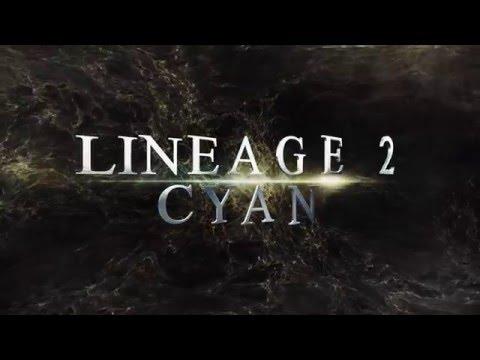 Lineage 2 CYAN PROMO VIDEO