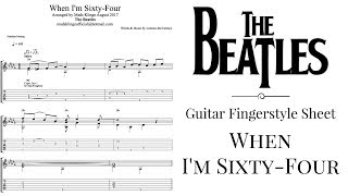 Download Lagu The Beatles - When I m Sixty-Four Guitar fingerstyle tabs and sheet FREE MP3