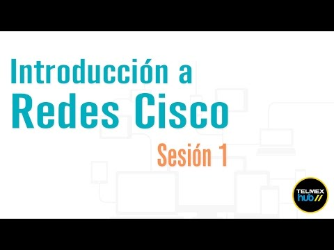 Introducción a las Redes de CISCO. Sesión 1