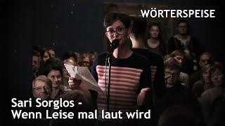 Sari Sorglos – Wenn Leise mal laut wird