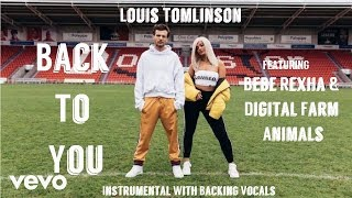 Скачать Louis Tomlinson Back To You Instrumental With Hook Ft Bebe Rexha Digital Farm Animals
