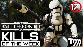 Star Wars Battlefront 2 - KILLS OF THE WEEK #17