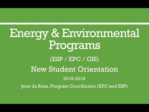 Energy and Environmental Programs New Student Orientation for 2018-2019