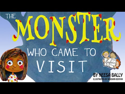 THE MONSTER WHO CAME TO VISIT BY NEESA BALLY   KIDS BOOKS READ ALOUD
