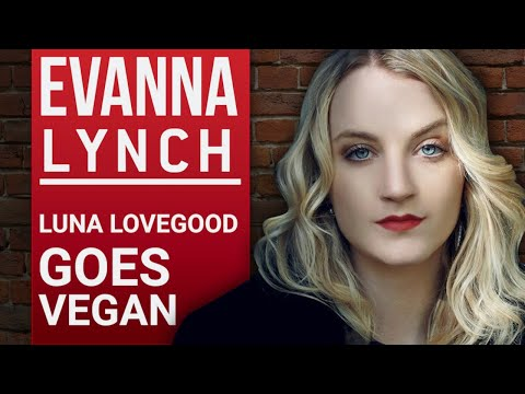 EVANNA LYNCH - LUNA LOVEGOOD GOES VEGAN PART 1/2 | London Real