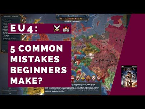 EU4 – 5 Mistakes Beginners Make [2019]