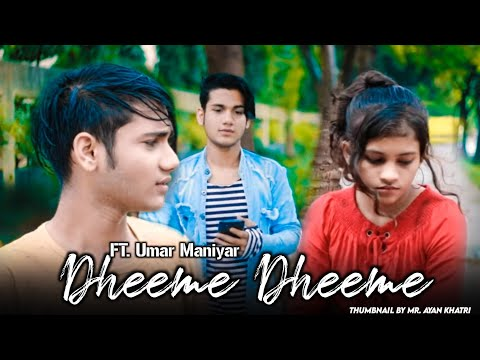 Dheeme Dheeme | Umar | Tony Kakkar ft. Neha Sharma | Official Music Video