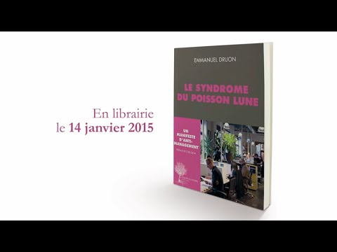 Le syndrome du poisson lune | Emmanuel Druon  #DDP