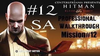 Hitman: Blood Money - Professional Walkthrough - Part 12 - Amendment XXV - SA