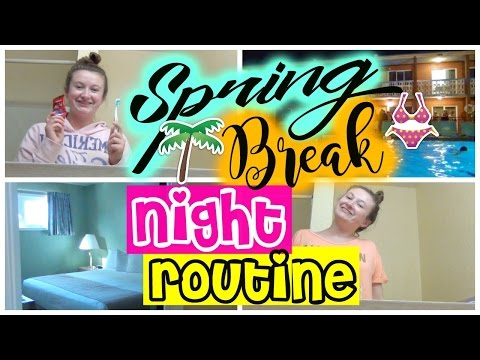 NIGHT ROUTINE | Spring Break Edition + Nighttime Skincare | Collab with Olivia Lils